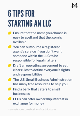 Six helpful tips for starting an LLC.