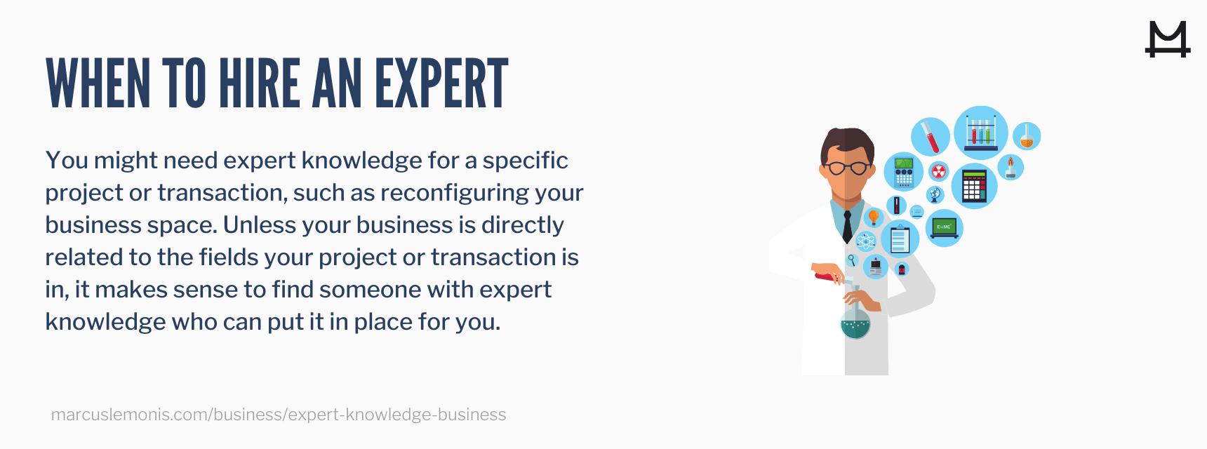 Lesson on how to determine when you should hire an expert