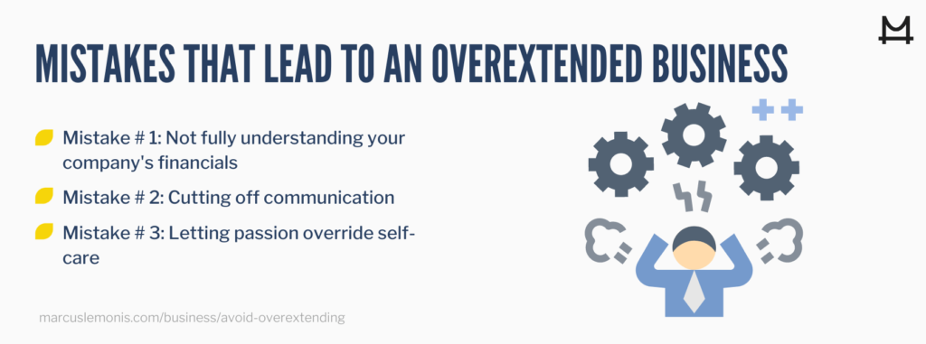 List of common mistakes that can lead to a business overextending itself