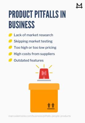 Product pitfalls that can happen in business