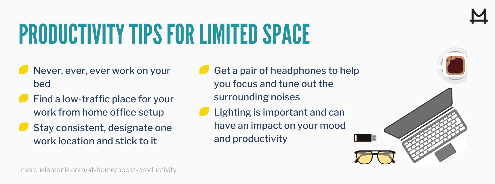 List of tips to improve productivity in a small space