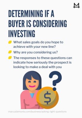 List of three questions to determine if a buyer is serious about investing.