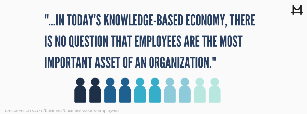 Reasons why employees are valuable assets for any business