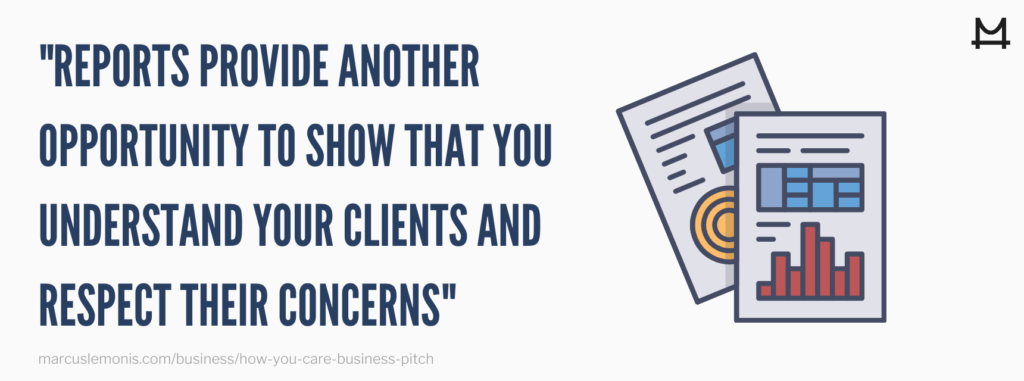 """Image showing a quote, """"reports provide another opportunity to show that you understand your clients and respect their concerns"""""""
