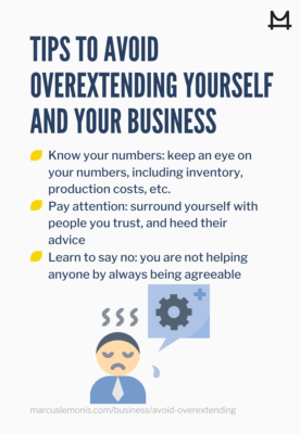 List of tips to help you avoid overextension both you and your business
