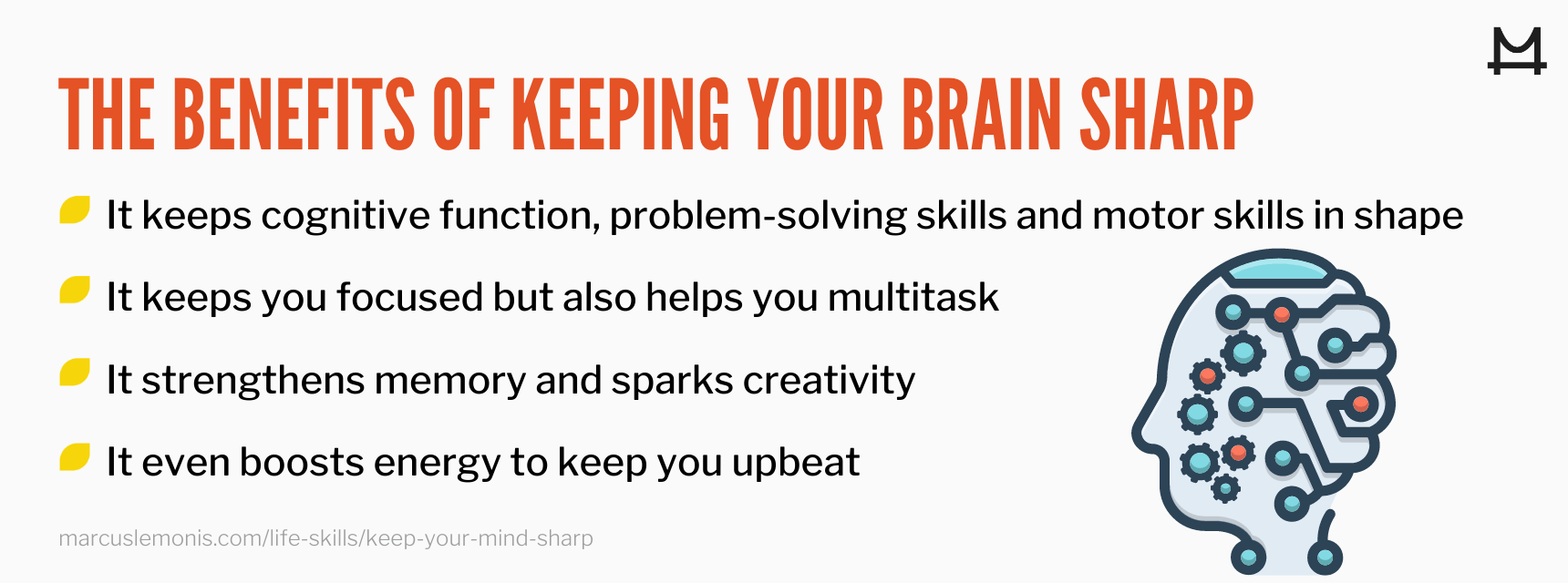 List of benefits of keeping your mind sharp.