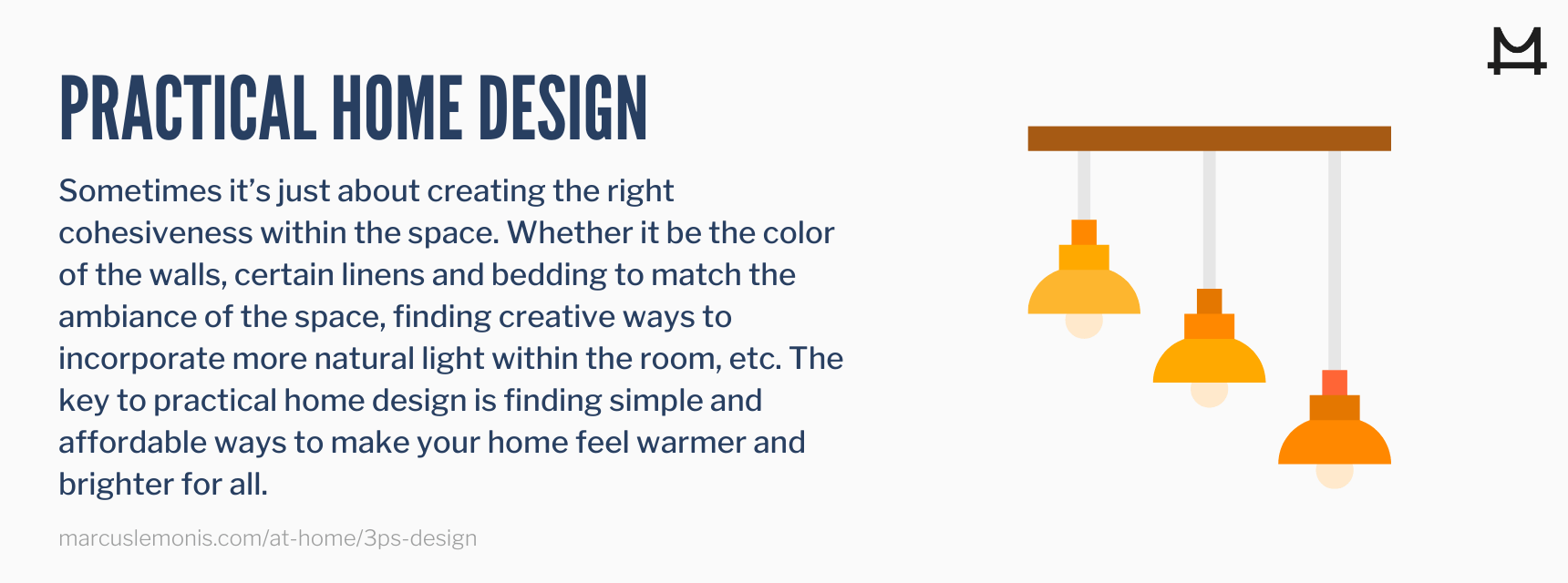 Tips on how to design your home in a practical way