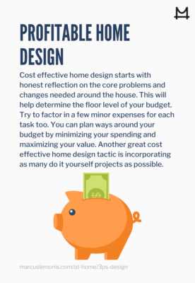 Tips on how to design your home in a profitable way