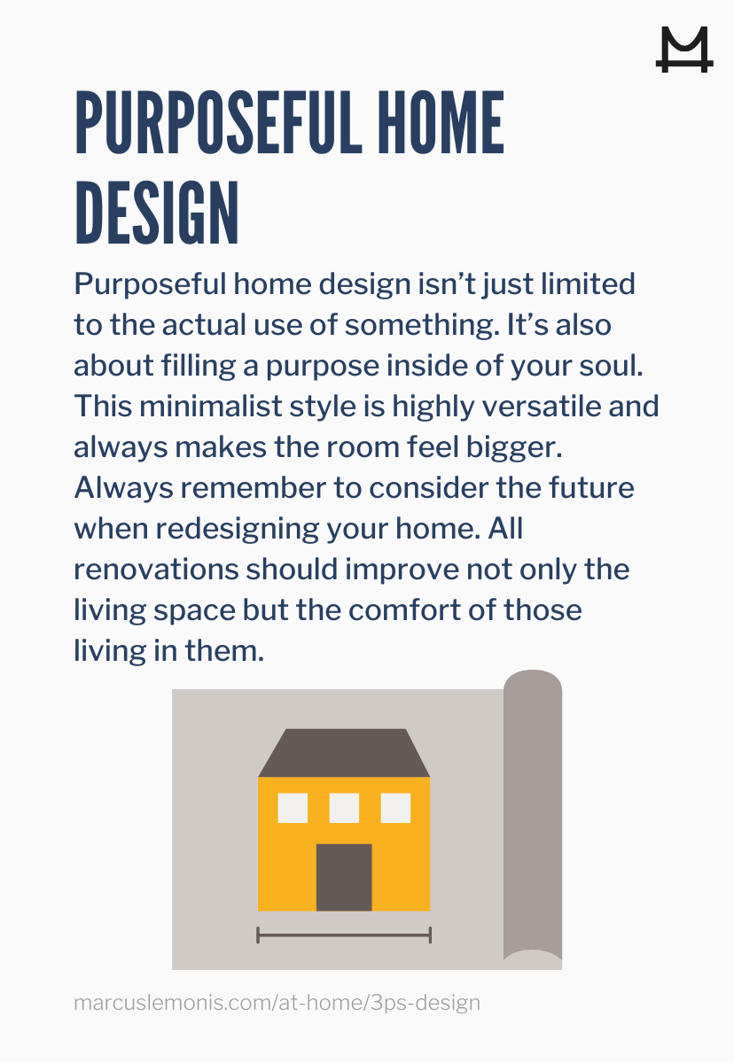 Tips on how to design your home in a purposeful way
