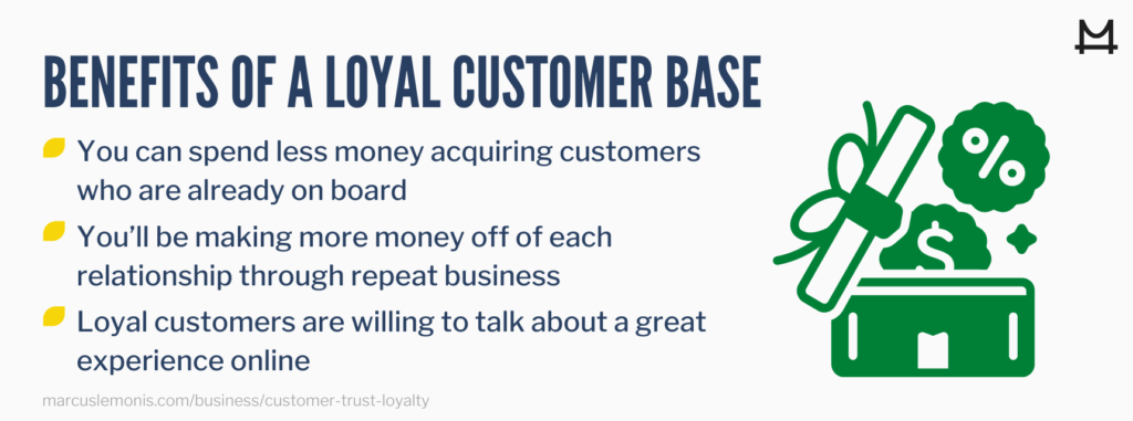List of the benefits to having a loyal customer base.