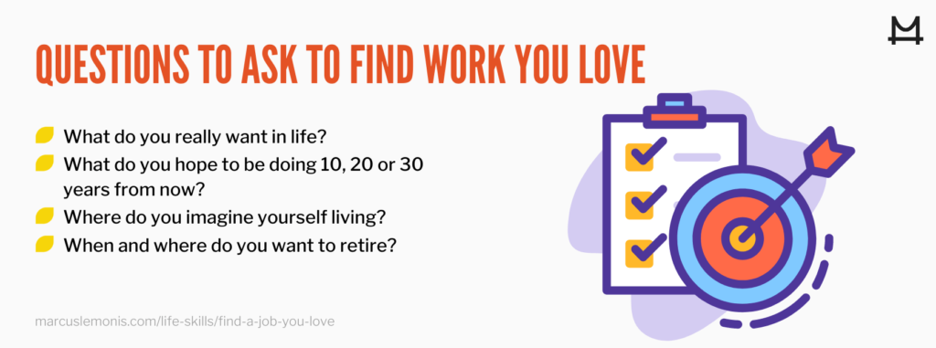 List of questions to help you find work that you love