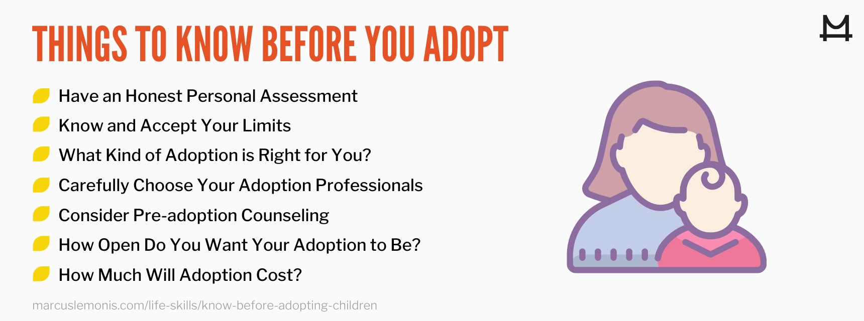 List of things to know before adopting.