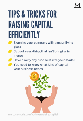 List of tips and tricks for how to raise capital efficiently for your business
