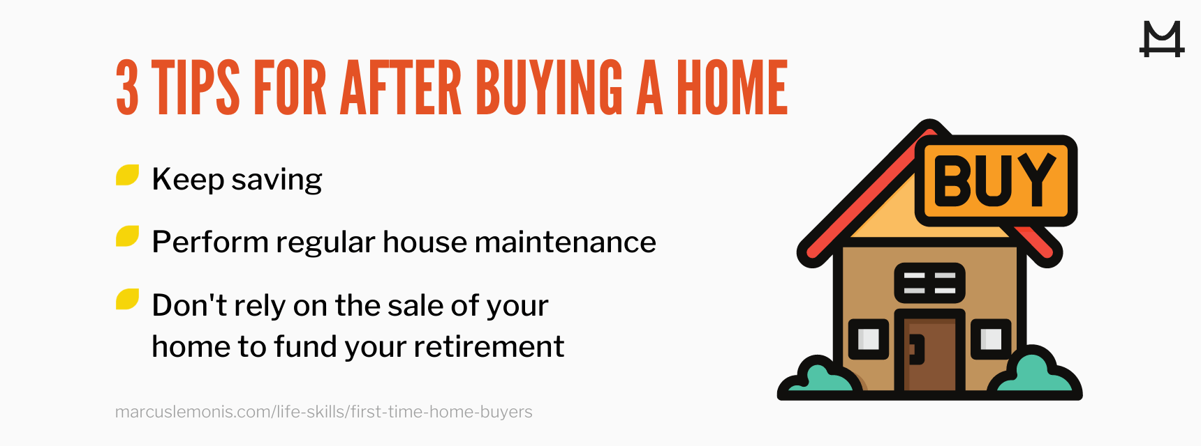 List of three tips for after buying a home