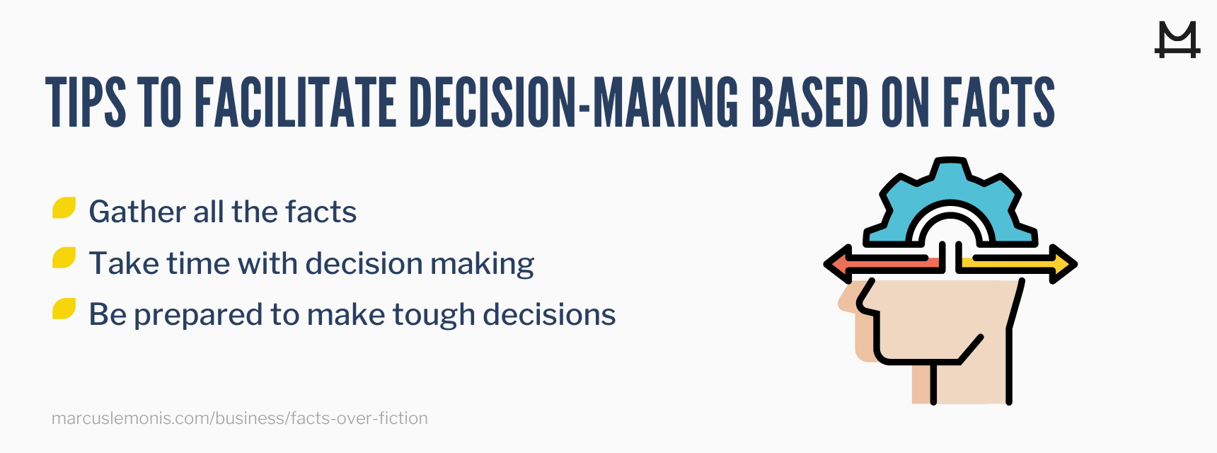 List of tips to facilitate decision-making based on facts