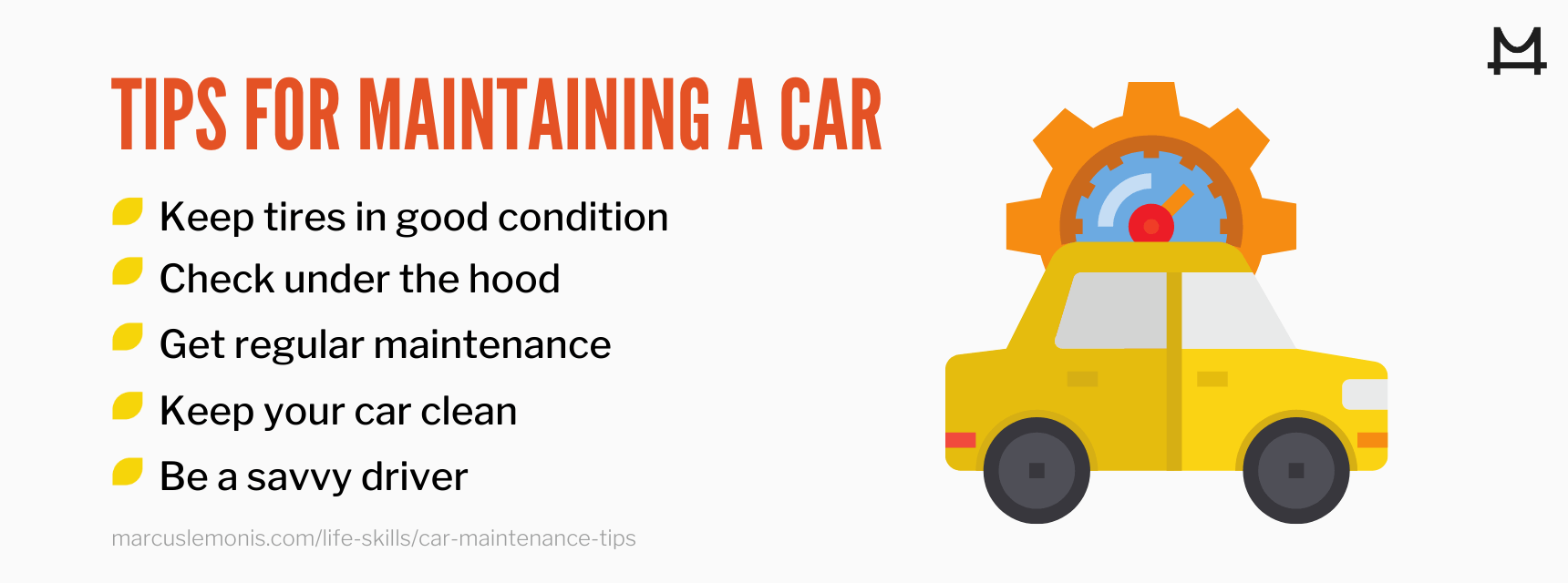List of tips for maintaining a car.