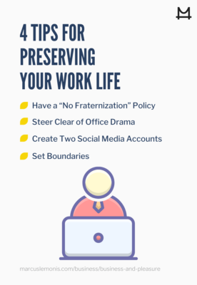 List of tips for preserving your work life.