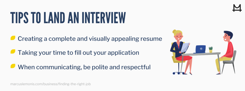 List of Tips to Land an Interview.