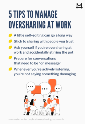 List of tips to manage oversharing at work.