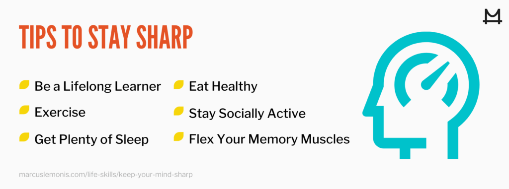 List of tips to stay sharp.