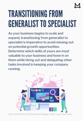 Why it is important to transition from a generalist to a specialist