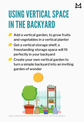 List of ways you can utilize the vertical space in your backyard