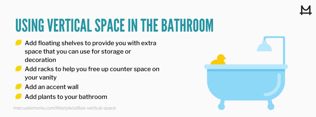 List of ways you can utilize the vertical space in your bathroom