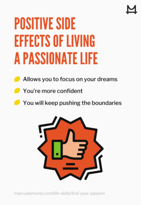A list of positive side effects of living a passionate life
