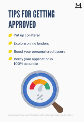 List of tips on how you get get approved for a business line of credit
