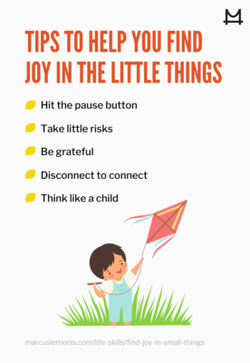 List of tips to help you find joy in the little things.