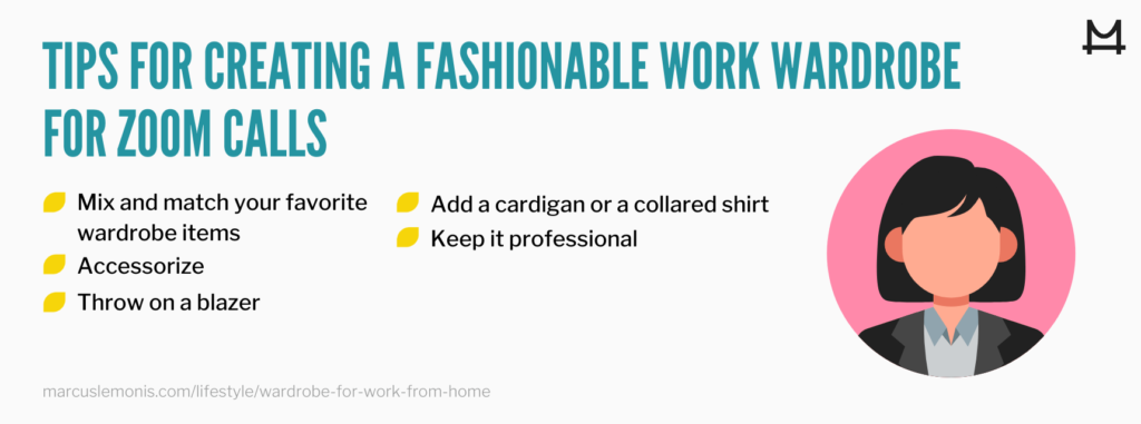 List of tips for creating a work from home wardrobe for zoom calls